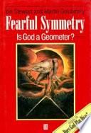 Fearful Symmetry [Terribili simmetrie. Dio è un geometra?]