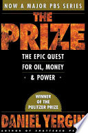 The Prize The Epic Quest for Oil, Money, and Power