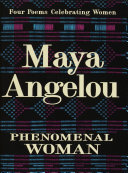 Book cover of Phenomenal woman : four poems celebrating women