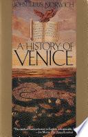 A history of Venice [Storia di Venezia]