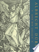Albrecht Durer and His Legacy