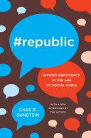 Book cover of #republic : divided democracy in the age of social media