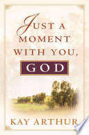 Just a Moment with You, God