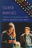 Book cover of Queer images : a history of gay and lesbian film in America