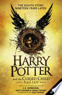 Harry Potter and the Cursed Child - Parts I & II (Special Rehearsal Edition) The Official Script Book of the Original West End Production