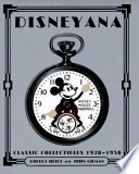 DISNEYANA Classic Collectibles 1928-1958