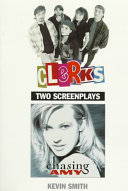 Book cover of Clerks ; and Chasing Amy : two screenplays