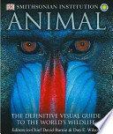 ANIMAL - The definitive visual guide to the world's wildlife