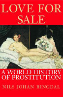 Book cover of Love for sale : a world history of prostitution