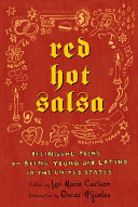 Book cover of Red hot salsa : bilingual poems on being young and Latino in the United States