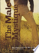 The male mystique - men's magazine ADS of the 1960s and '70s