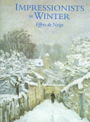 Book cover of Impressionists in winter : effets de neige