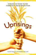 Book cover of Uprisings : a hands-on guide to the community grain revolution