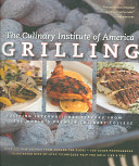 Book cover of Grilling : more than 175 new recipes from the world's premier culinary college