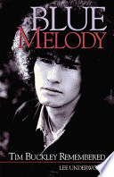BLUE MELODY Tim Buckley Remembered