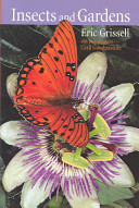 Book cover of Insects and gardens : in pursuit of a garden ecology
