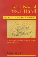 Book cover of In the palm of your hand : a poet's portable workshop : a lively and illuminating guide for the practicing poet