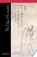 THE EDGE OF CERTAINTY dilemmas on the buddhist path