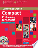 Compact Preliminary for Schools Student's Pack Student's Book Without Answers + Cd-rom, Workbook Without Answers + Audio Cd
