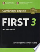 FIRST 3 with answers authentic examination papers
