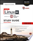 CompTIA Linux+ Study Guide Exams LX0-101 and LX0-102
