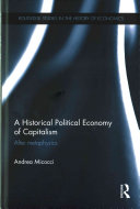 A historical political economy of capitalism