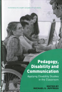 Pedagogy, disability and communication : applying disability studies in the classroom cover, black and grey cover with green shape and white and black text