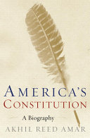 Book cover of America's Constitution : a biography