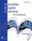 Macmillan English Grammar In Context. intermediate with key