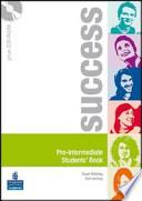 Success. Intermediate. Pack. Student's book-Workbook. Con CD Audio e CD-ROM. Per le Scuole superiori