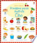 CIBO - PRIMISSIME PAROLE ILLUSTRATE
