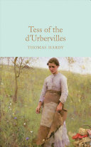 Book cover of Tess of the d'Urbervilles : a pure woman faithfully presented