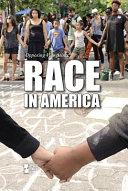 Race in America by Susan Henneberg, book editor.