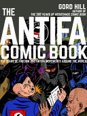 Book cover of The antifa comic book : 100 years of fascism and antifa movements