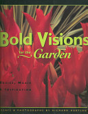 Book cover of Bold visions for the garden