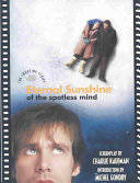Book cover of Eternal sunshine of the spotless mind : the shooting script