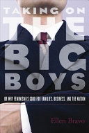 Book cover of Taking on the big boys, or, Why feminism is good for families, business, and the nation