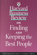 Harvard Business Review on finding and keeping the best people