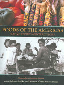 Book cover of Foods of the Americas : native recipes and traditions