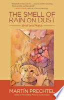 The smell of rain dust - Grief and Praise