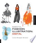 Essential Fashion Illustration: Digital Includes CD-ROM AI/JPEG/PSD