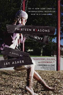 Book cover of Th1rteen r3asons why : a novel