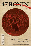 Book cover of 47 Ronin : the tale of the loyal retainers