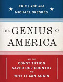 Book cover of The genius of America : how the Constitution saved our country--and why it can again