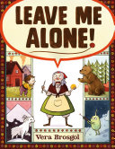 Book cover of Leave me alone!