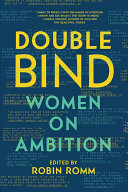 Book cover of Double bind : women on ambition