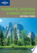 YOSEMITE,SEQUOIA & KINGS CANYON NATIONAL PARKS