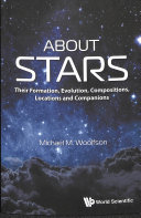 Book cover of About stars : their formation, evolution, compositions, locations and companions