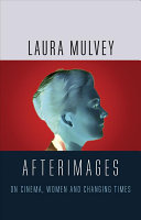 Book cover of Afterimages : on cinema, women and changing times