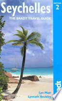 Seychelles The Bradt Travel Guide